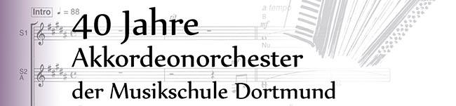 Am Sonntag Jubiläumskonzert in der Aula Nord: 40 Jahre Akkordeonorchester der Musikschule Dortmund