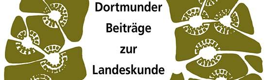 Druckfrisch im Museum für Naturkunde erhältlich: Dortmunder Beiträge zur Landeskunde erschienen