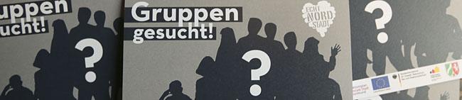 "Gruppen gesucht! – Projekt  ""Wir – Echt Nordstadt"" gestartet"