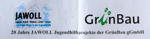 20 Jahre JAWOLL Jugendhilfeprojekt der GrünBau gGmbH