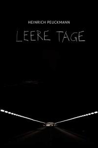Heinrich Peuckmann - Leere Tage
