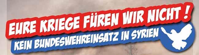 """Am Sonntag um 16 Uhr Demo in Dortmund: """"Eure Kriege führen wir nicht –  Kein Bundeswehreinsatz in Syrien!"""""""