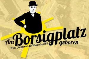 Am-Borsigplatz-geboren-Franz-Jacobi-und-die-Wiege-des-BVB