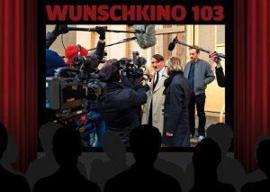 Wunschkino 103