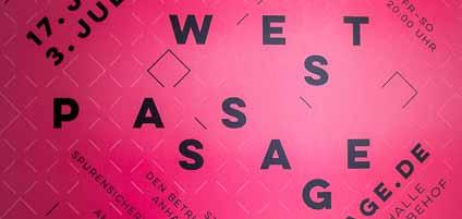 Westpassage im Union-Gewerbehof: Kunstausstellung von acht Künstlerinnen und Künstlern aus dem Union-Viertel