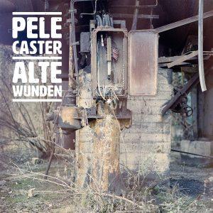 Pele Caster - Alte Wunden