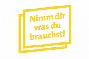 """""""Nimm dir was du brauchst"""" - das Motto des Hilfsangebotes. Grafik: Krisenzentrum Dortmund"""