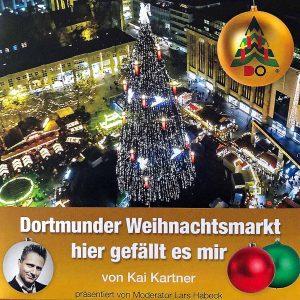 """Kai Kartner singt erstmals eine Hymne: """"Dortmunder Weihnachtsmarkt hier gefällt es mir""""."""