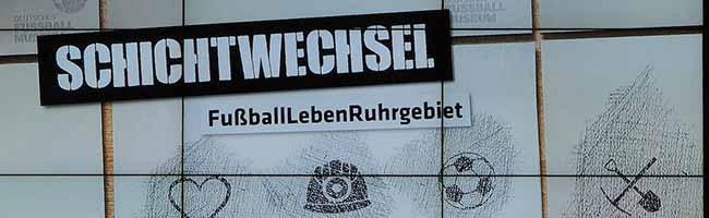 """Sonderausstellung """"Schichtwechsel"""" im Fußballmuseum: Vielschichtige Symbiose von Bergbau und Revier-Vereinen"""