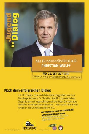 Bundespräsident a.D. Wulff diskutiert im Train of Hope