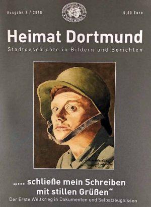 Heimat Dortmund ist ab sofort in den Buchhandlungen zu haben. Thema: der vor 100 Jahre zu Ende gegangene Erste Weltkrieg.