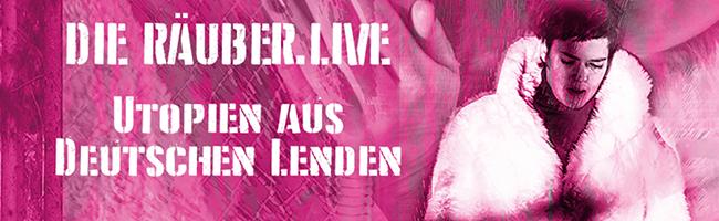 """""""Die Räuber.Live"""" von Sir Gabriel Trafique: Schillers Drama in zeitgeschichtlichem Gewand im Theater im Depot"""