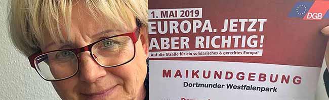 """Demo und Familienfest am Tag der Arbeit in Dortmund 2019 – Das Motto im Wahljahr: """"Europa – jetzt aber richtig"""""""