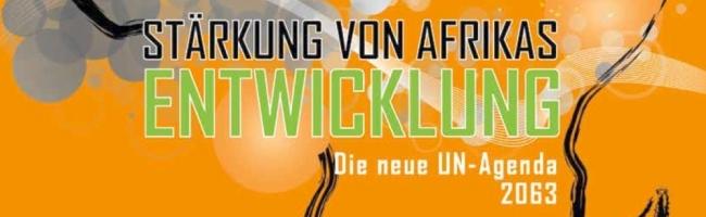 """9. Konferenz zum Afrikanischen Einheitstag in Dortmund: """"Stärkung der Entwicklung Afrikas – Die UN-Agenda 2063"""""""