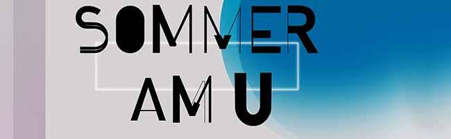 """""""Hot town, Summer in the City: Sommer und großes Sommerfest am U in der Ruhrmetropole Dortmund"""