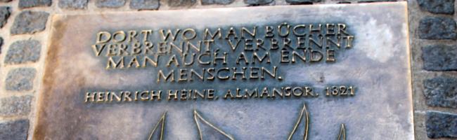 """""""Dort wo man Bücher verbrennt, verbrennt man auch am Ende Menschen."""" (Heinrich Heine)"""