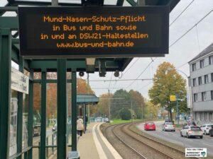 Schon länger gilt sowohl in den Fahrzeugen, aber auch auf den Haltestellen und Stadtbahnstationen, eine Maskenpflicht.